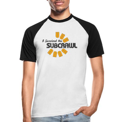 I Survived the Subcrawl - Men's Baseball T-Shirt