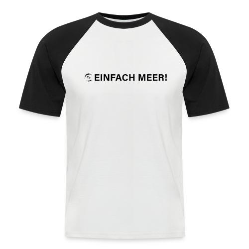 einfach Meer black - Männer Baseball-T-Shirt