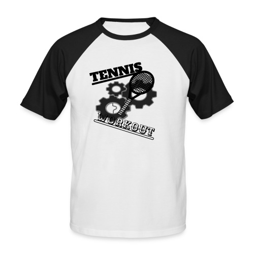 TENNIS WORKOUT - Men's Baseball T-Shirt