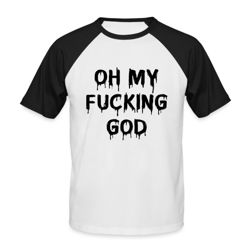 OMFG - Men's Baseball T-Shirt