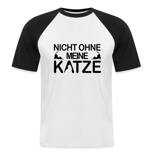 nicht ohne meine Katze - Männer Baseball-T-Shirt