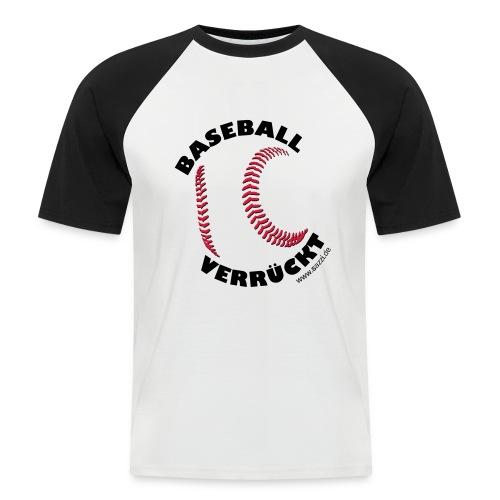 baseball-verrückt - Männer Baseball-T-Shirt