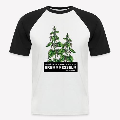 Brennnessel Schubsen - Männer Baseball-T-Shirt
