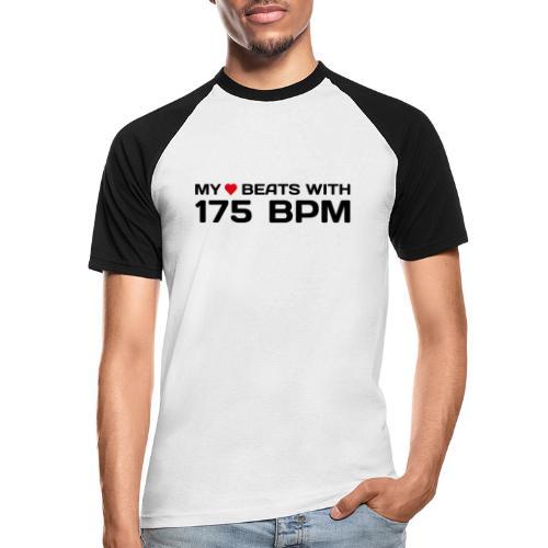 My heart beats with 175 BPM - Männer Baseball-T-Shirt
