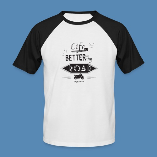 Moto - Life is better on the road - T-shirt baseball manches courtes Homme