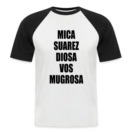 Polo Mica Suarez Diosa Vos Mugrosa - Camiseta béisbol manga corta hombre