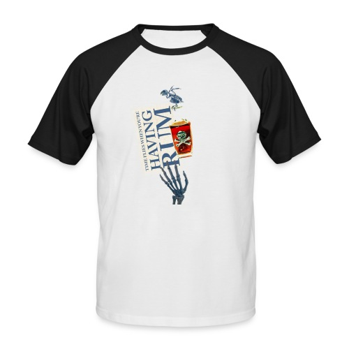 Rum needs - Men's Baseball T-Shirt
