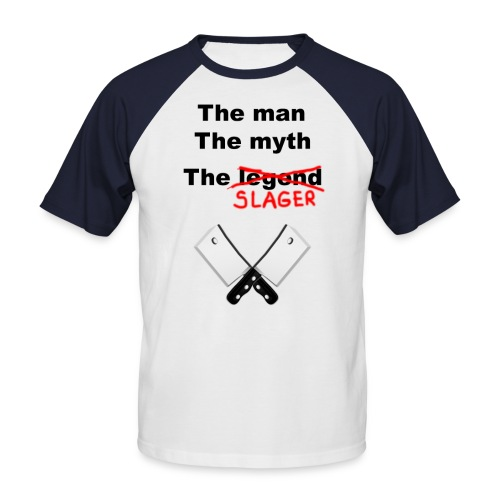The man, The Myth, The Slager - Mannen baseballshirt korte mouw