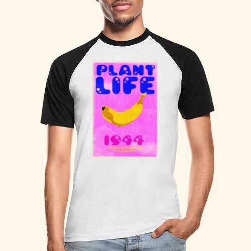 Plant Life - Men's Baseball T-Shirt