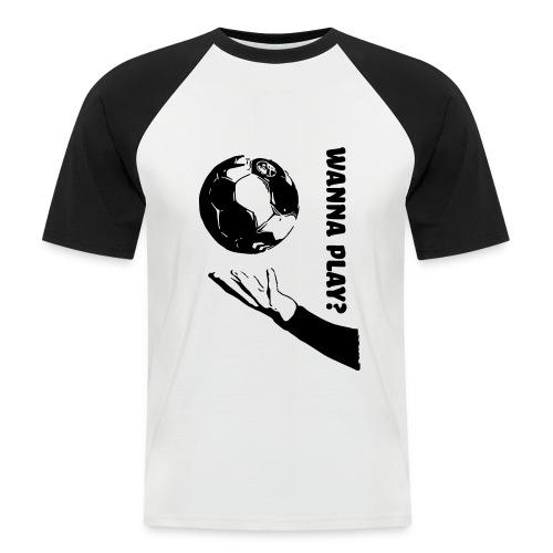 Wanna Play Handball - Kortærmet herre-baseballshirt
