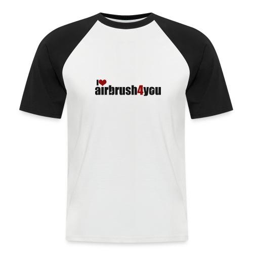 I Love airbrush4you - Männer Baseball-T-Shirt