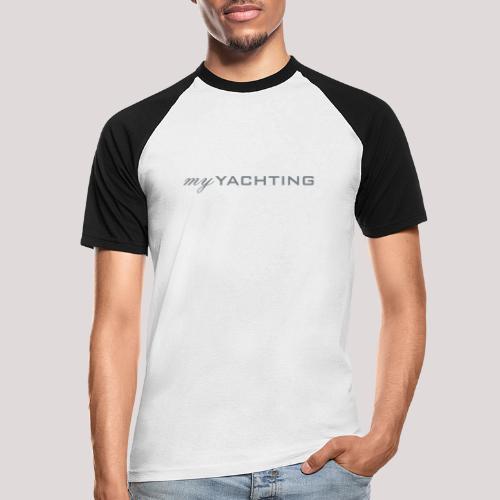 MyYachting - Männer Baseball-T-Shirt