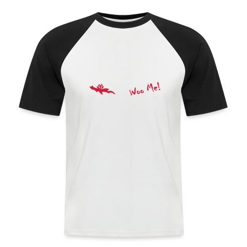 Woo Me 2 - Männer Baseball-T-Shirt