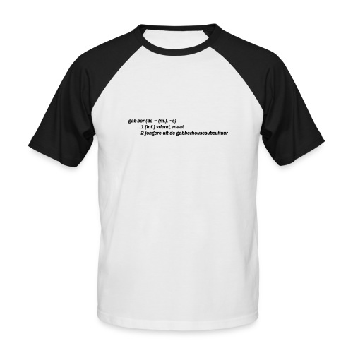 gabbers definitie - Mannen baseballshirt korte mouw