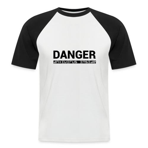 DANGER_antivirus_inside - Men's Baseball T-Shirt