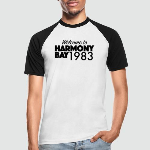 Welcome to Harmony Bay 1983 - Männer Baseball-T-Shirt