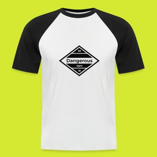 Dangerous 2019 - Männer Baseball-T-Shirt
