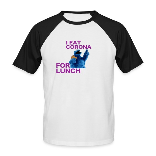 I eat corona for lunch - coronavirus shirt - Mannen baseballshirt korte mouw