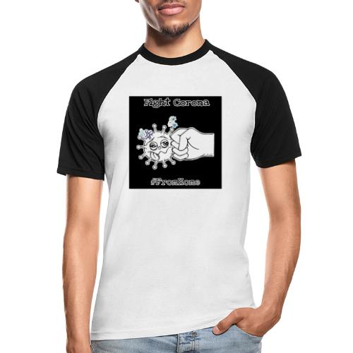 Fight Corona From Home - Männer Baseball-T-Shirt