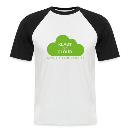 Klaut die Cloud - Männer Baseball-T-Shirt