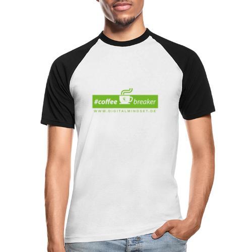 #coffeebreaker - Männer Baseball-T-Shirt