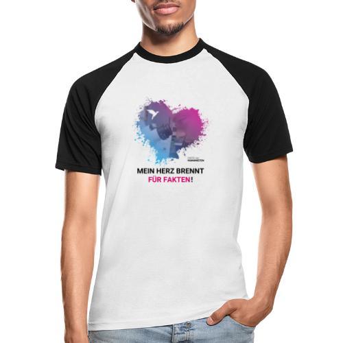 Mein Herz brennt für Fakten! - Männer Baseball-T-Shirt