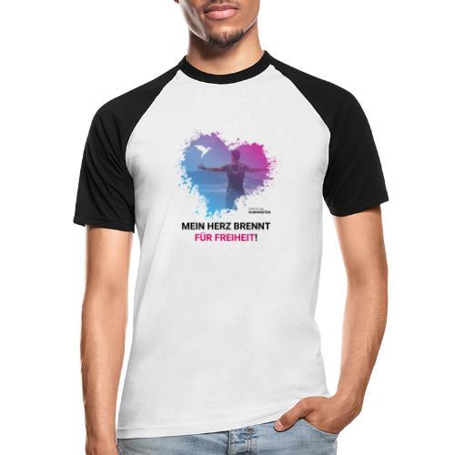 Mein Herz brennt für Freiheit! - Männer Baseball-T-Shirt