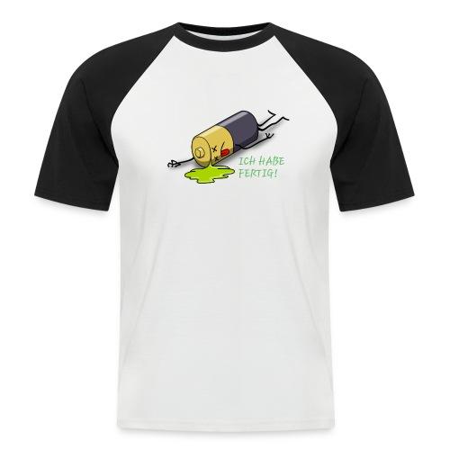 Ich habe fertig - Männer Baseball-T-Shirt