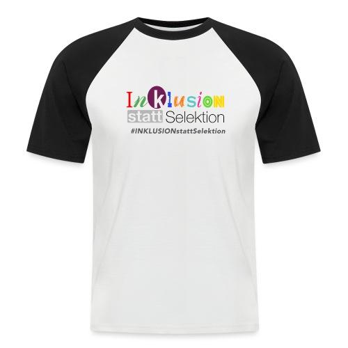 Inklusion statt Selektion - Männer Baseball-T-Shirt