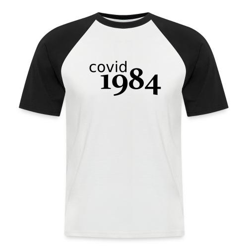 covid1984 V2 - Männer Baseball-T-Shirt