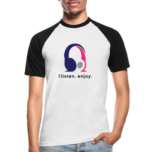 liste. enjoy. - Men's Baseball T-Shirt