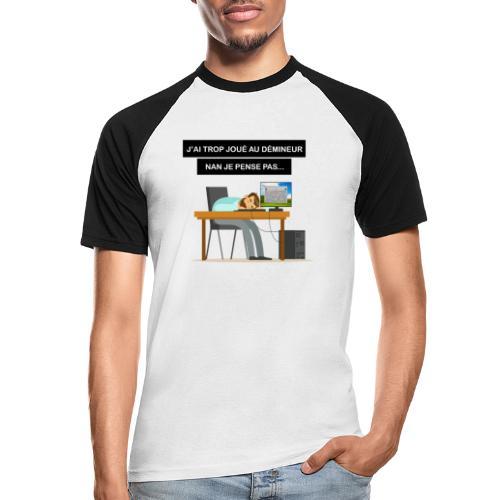 J'ai trop joué au démineur - T-shirt baseball manches courtes Homme
