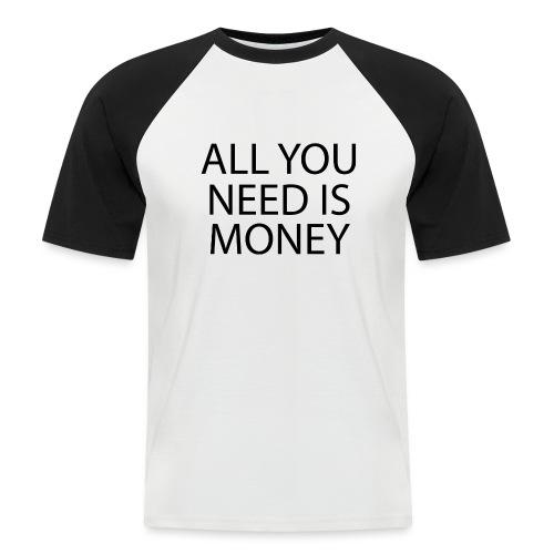 All you need is Money - Kortermet baseball skjorte for menn