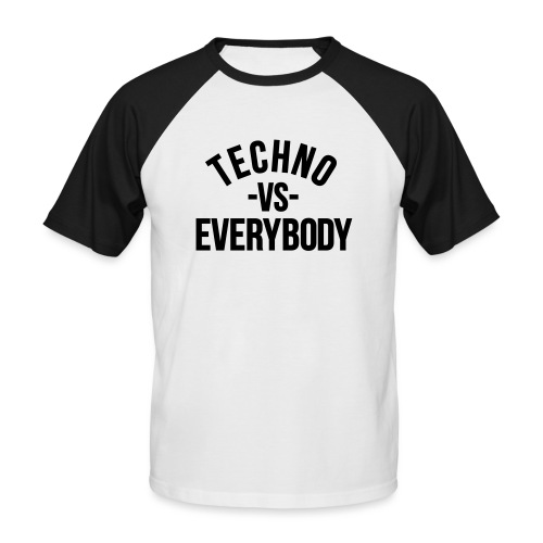 Techno vs everybody - Men's Baseball T-Shirt