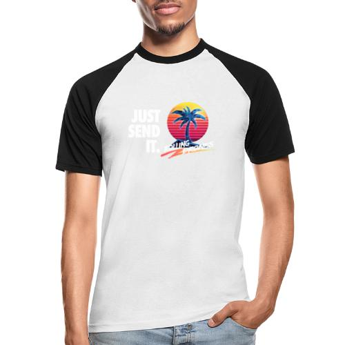Just Send It @ RollingDrones - Men's Baseball T-Shirt