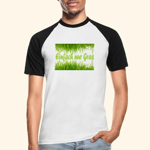 einfach nur gras2 - Männer Baseball-T-Shirt