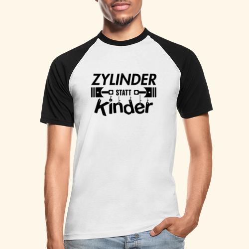 Zylinder Statt Kinder - Männer Baseball-T-Shirt
