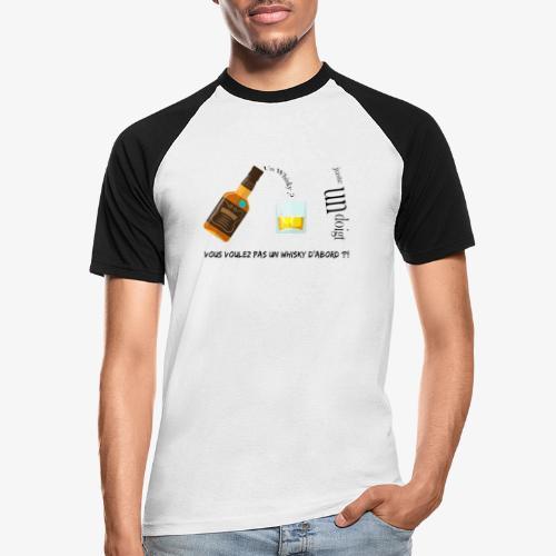 Un whisky ? Juste un doigt - T-shirt baseball manches courtes Homme