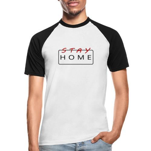 stay home rot/schwarz - Männer Baseball-T-Shirt