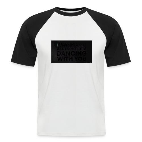 test dancing - Koszulka bejsbolowa męska