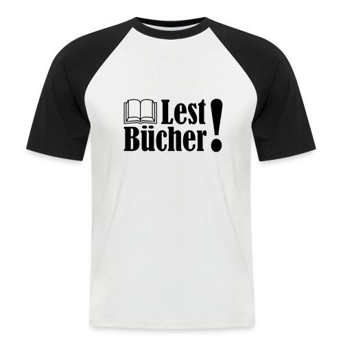 Lest Bücher ! 2 - Männer Baseball-T-Shirt