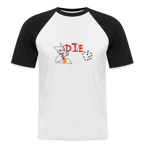 DIE - Men's Baseball T-Shirt