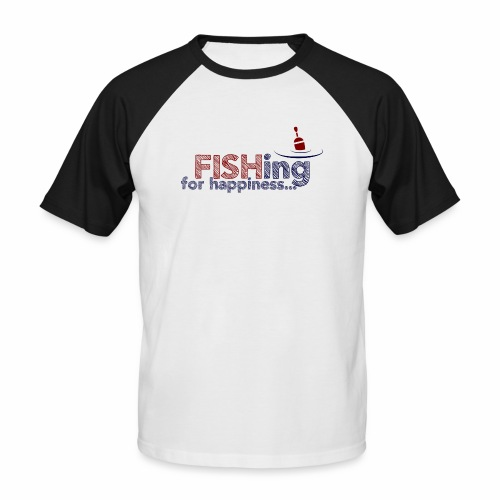 Fishing For Happiness - Men's Baseball T-Shirt