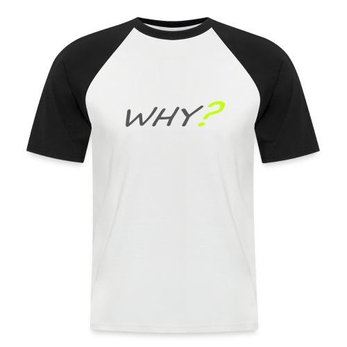 WHY? - Kortärmad basebolltröja herr