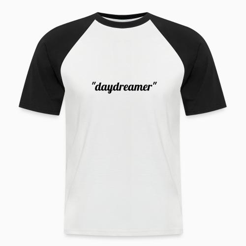 daydreamer - Men's Baseball T-Shirt