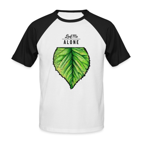 Leaf me Alone - Männer Baseball-T-Shirt
