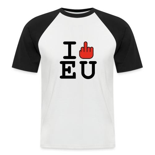 i fck EU European Union Brexit - Men's Baseball T-Shirt