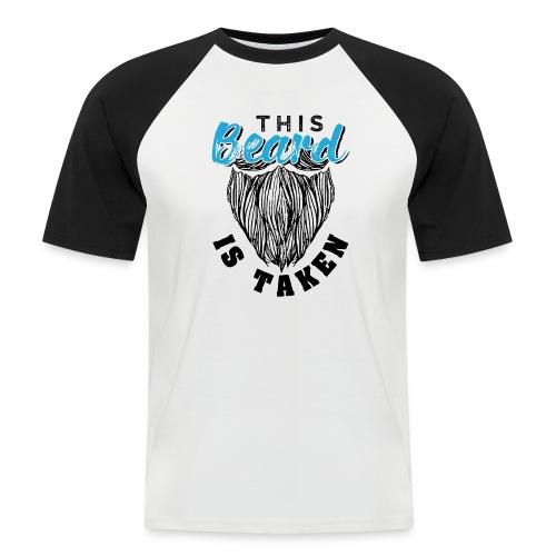 This Beard Is Taken Funny Gift - Männer Baseball-T-Shirt