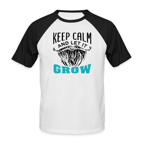 Beard Keep Calm And Let It Grow - Männer Baseball-T-Shirt