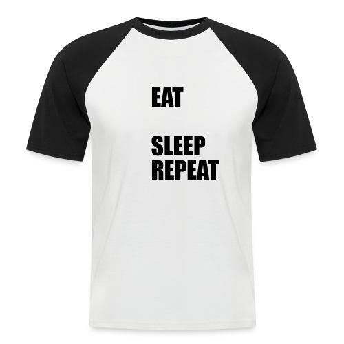 EAT BLEEP SLEEP REPEAT - Men's Baseball T-Shirt